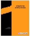 TÜRKIYE'DE KÜRTÇE HAKKI